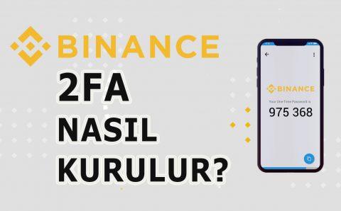 Binance 2FA Kurulumu (Google Authenticator)